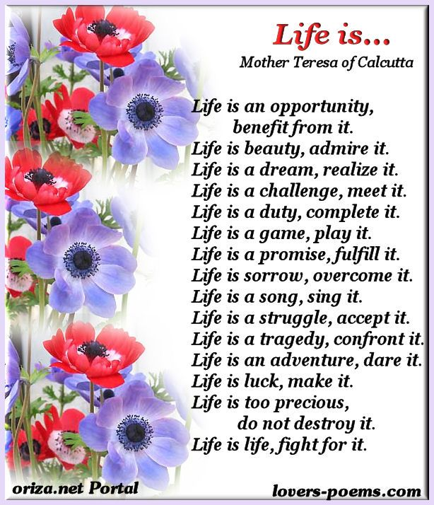 Mother Teresa Life Poem Life Is An Opportunity Benefit From It