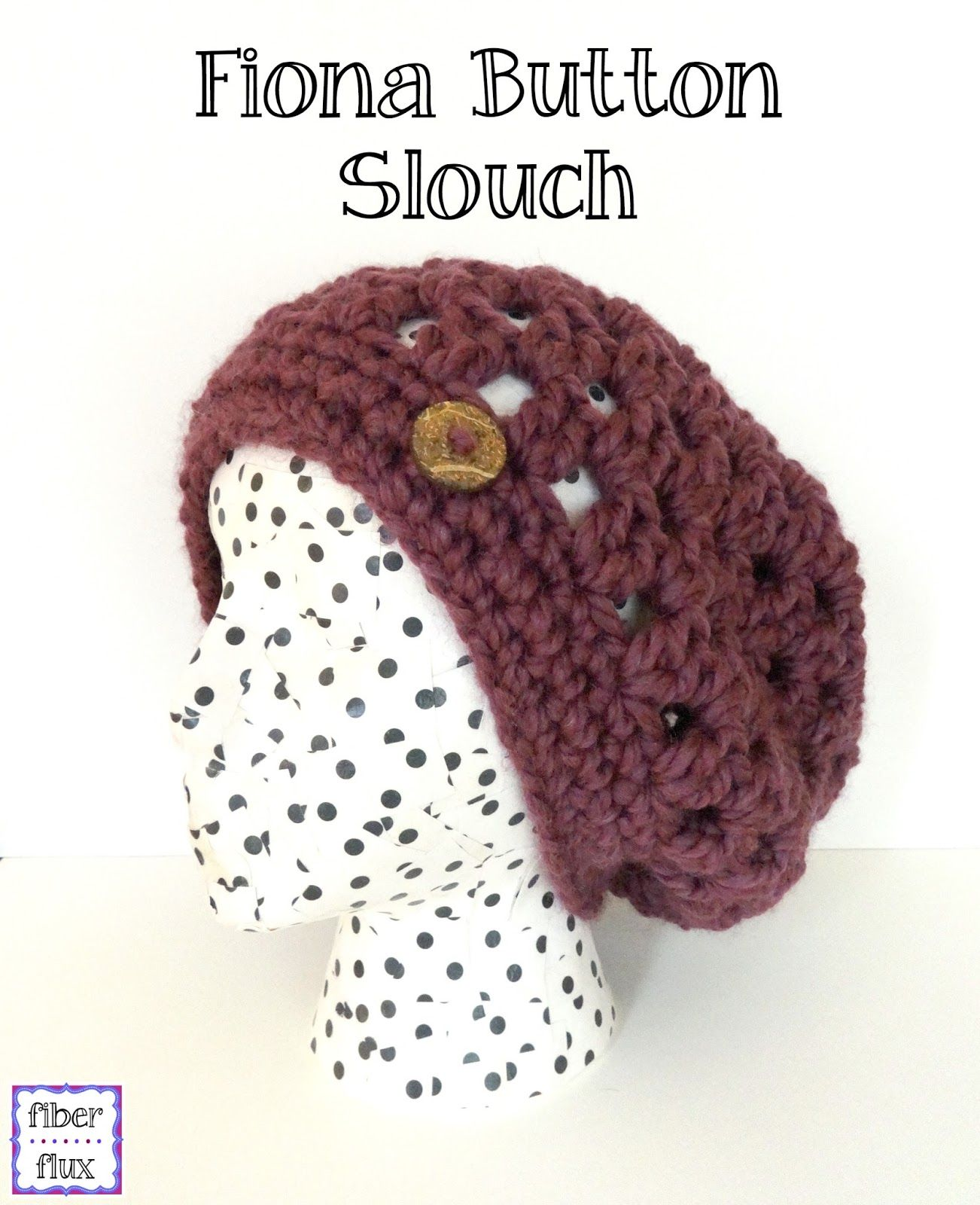 Fiona Button Slouch, free crochet pattern from Fiber Flux | crafts ...