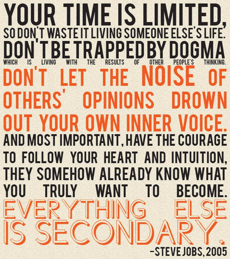 """Your time is limited..."" -- Steve Jobs #wisdom"