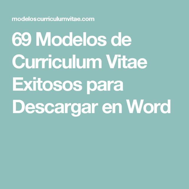 69 modelos de curriculum vitae exitosos para descargar en