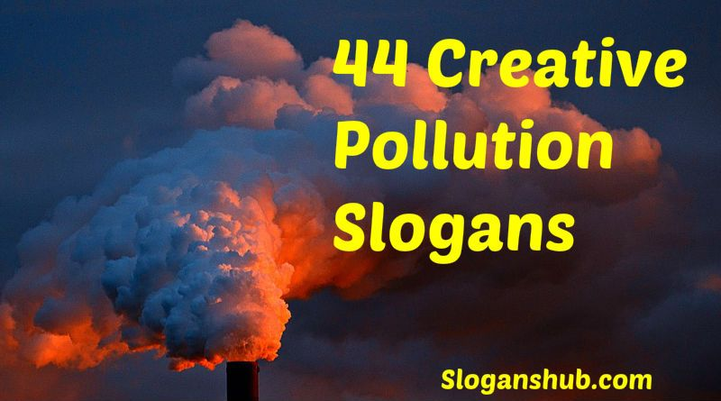 Slogans on pollution