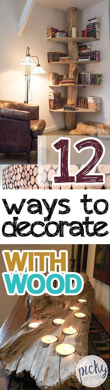 Decorating With Wood, How To Decorate With Wood, Home Decor Ideas, Easy Home