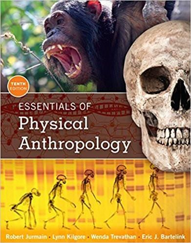 Essentials of physical anthropology 10th edition by robert jurmain essentials of physical anthropology 10th edition by robert jurmain isbn 13 978 1305633810 fandeluxe Image collections