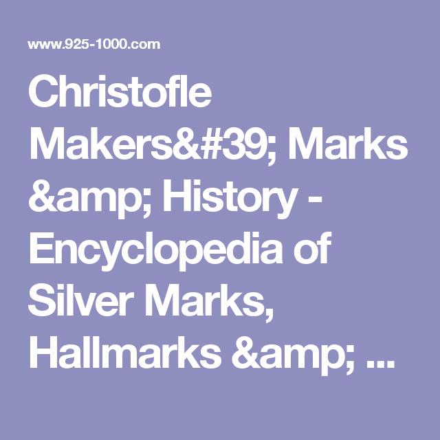 Christofle Makers Marks Amp History Encyclopedia Of