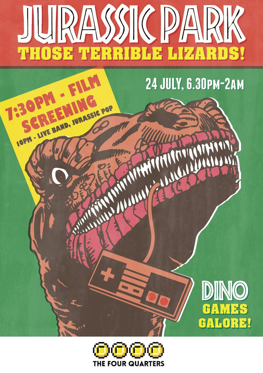 Poster design freelance - Vintage Poster Design For The Four Quarters Arcade Bar In Peckham London Jurrasic Park