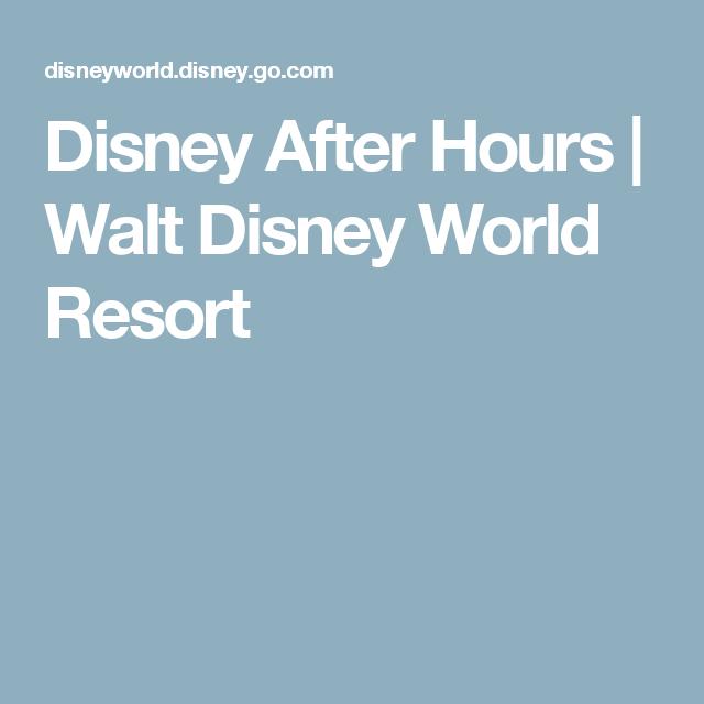 Disney After Hours | Walt Disney World Resort