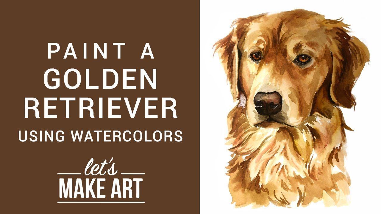 Golden Retriever Watercolor Tutorial With Sarah Cray Watercolour