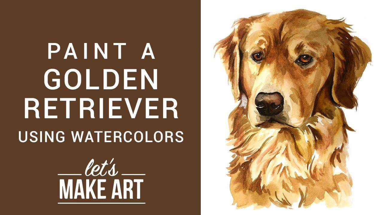 Golden Retriever Watercolor Tutorial With Sarah Cray Watercolour