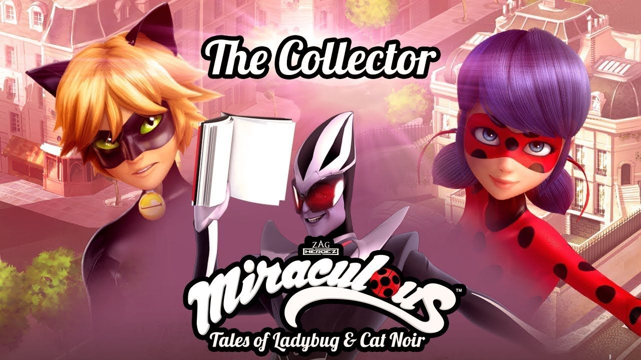 Miraculous The Collector Official Trailer Tales Of Ladybug And Cat Noir Youtube Ladybug Ladybug And Chat Noir Miraculous Ladybug