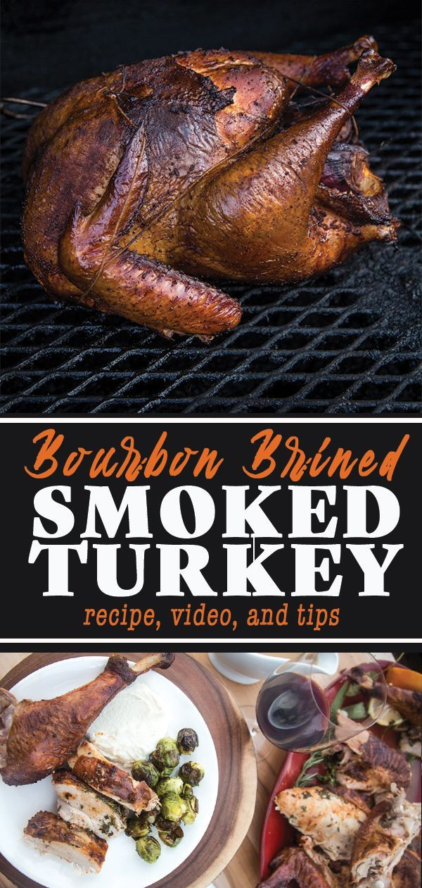 Bourbon Brined Smoked Turkey is full of big bold flavors and is perfect for your... - - Recipe Photo Blog