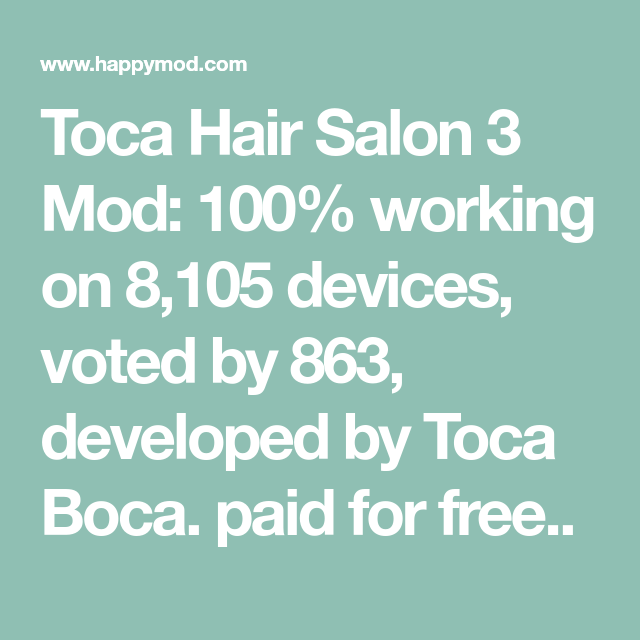 Toca Hair Salon 3 Mod 100 Working On 8 105 Devices Voted By 863 Developed By Toca Boca Paid For Free In 2020 Hair Salon Salons Hair