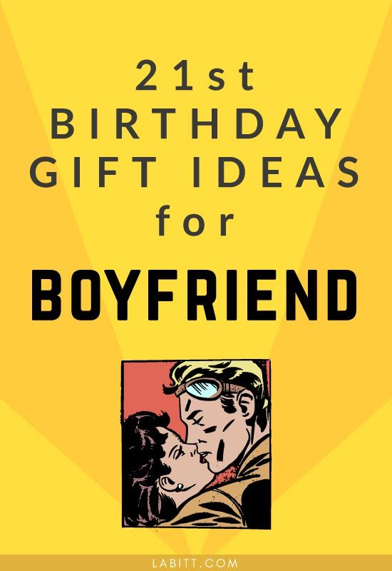 Dont Miss This List Of Unique 21st Birthday Gift Ideas For Boyfriend Discover 20 Cool Gifts Guys In Guide Men