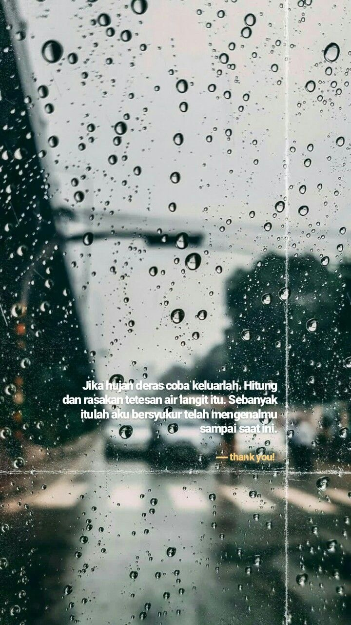 Kata Kata Bijak Tentang Tetesan Air Hujan