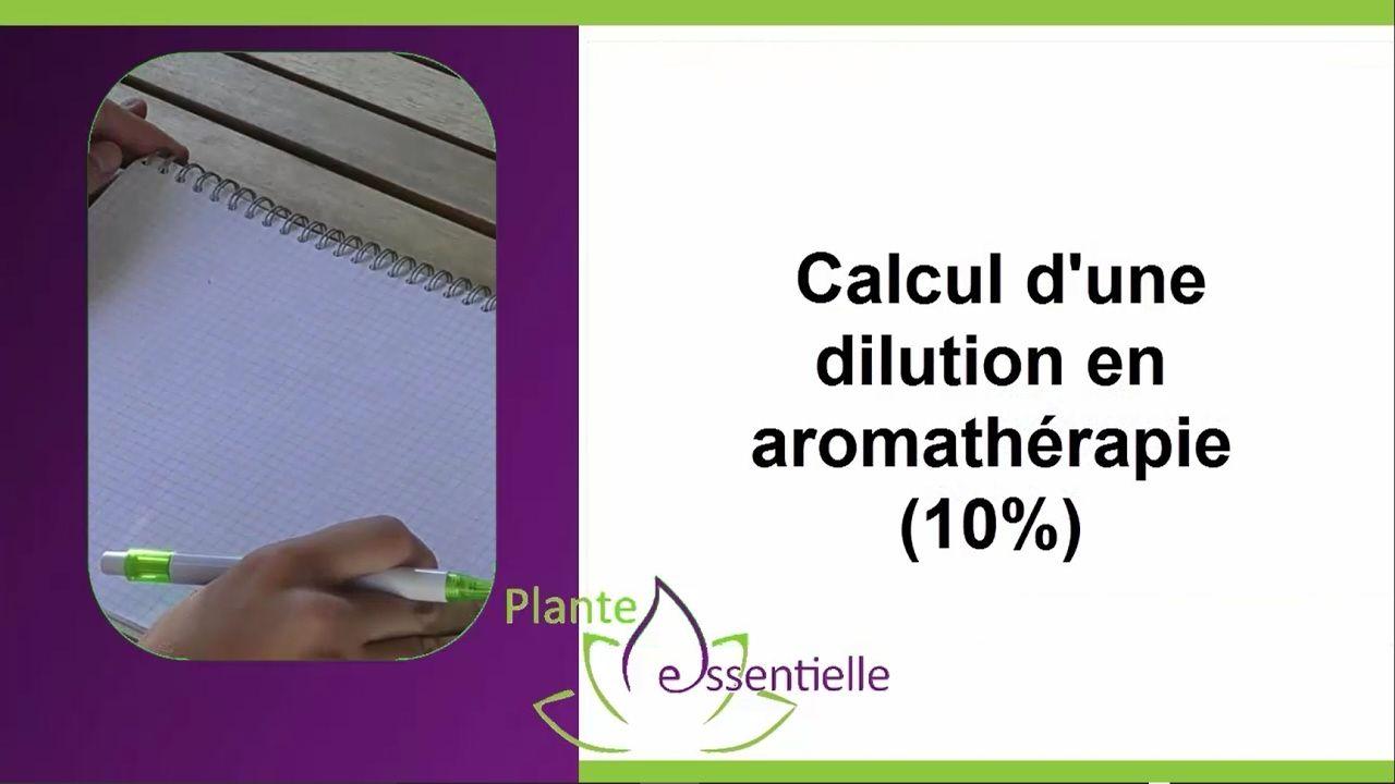 Calcul De Dilution Aromatherapie Aromatherapie Calcul Huiles
