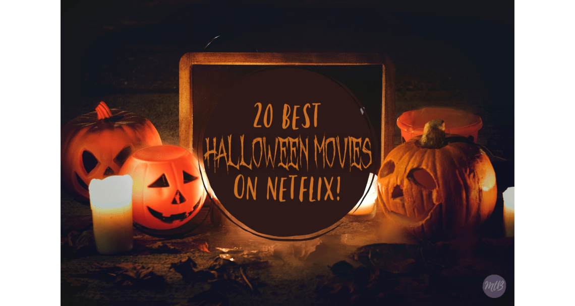 20 Best Halloween Movies on Netflix 2018! There is a list