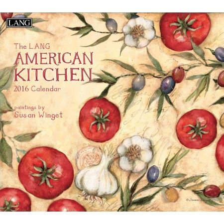 American Kitchen 2016 Wall Calendar | 2016 Wall Calendars by LANG ...