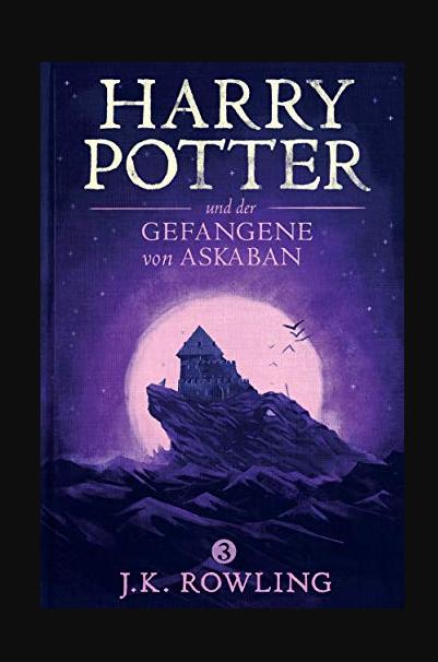Harry Potter Und Der Gefangene Von Askaban Buch Online Lesen Prisoner Of Azkaban The Prisoner Of Azkaban Fantasi