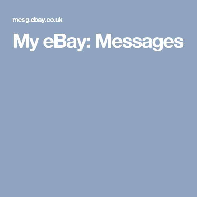 My Ebay Messages My Ebay Messages Ebay
