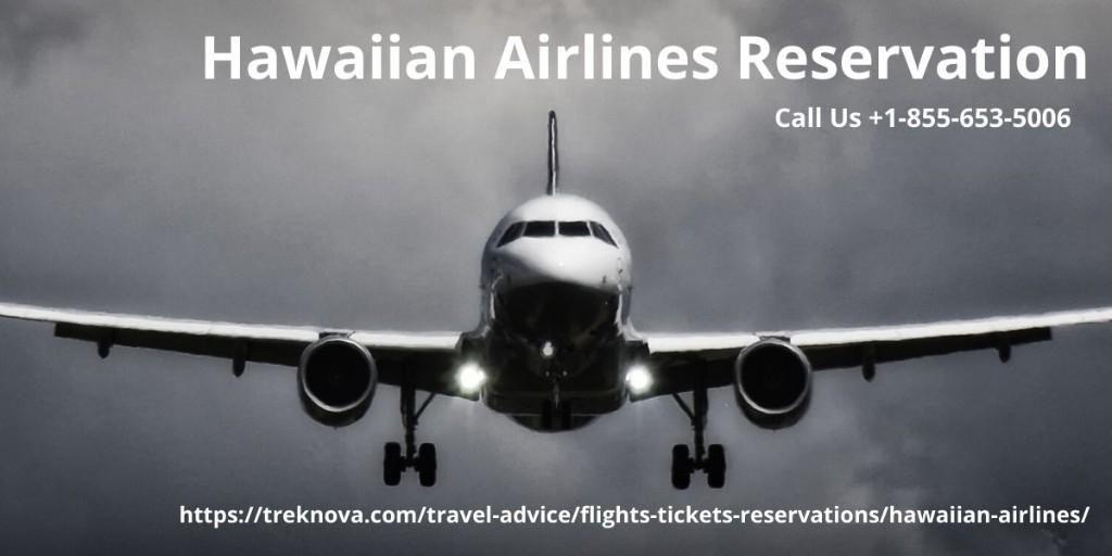 Hawaiian Airlines Online Reservation +1-855-653-5006 ...