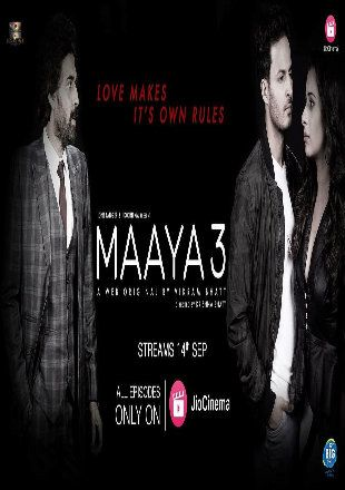 Maaya 2019 Complete S03 Full Hindi Episode Download HDRip