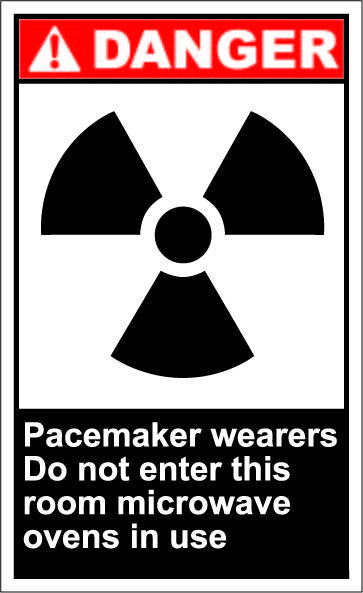 Pacemaker wearers do not enter this room microwave ovens in use $1.64 #signs