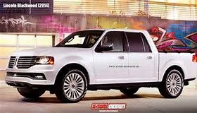 Image Result For 2015 Lincoln Blackwood Truck My Car Baw