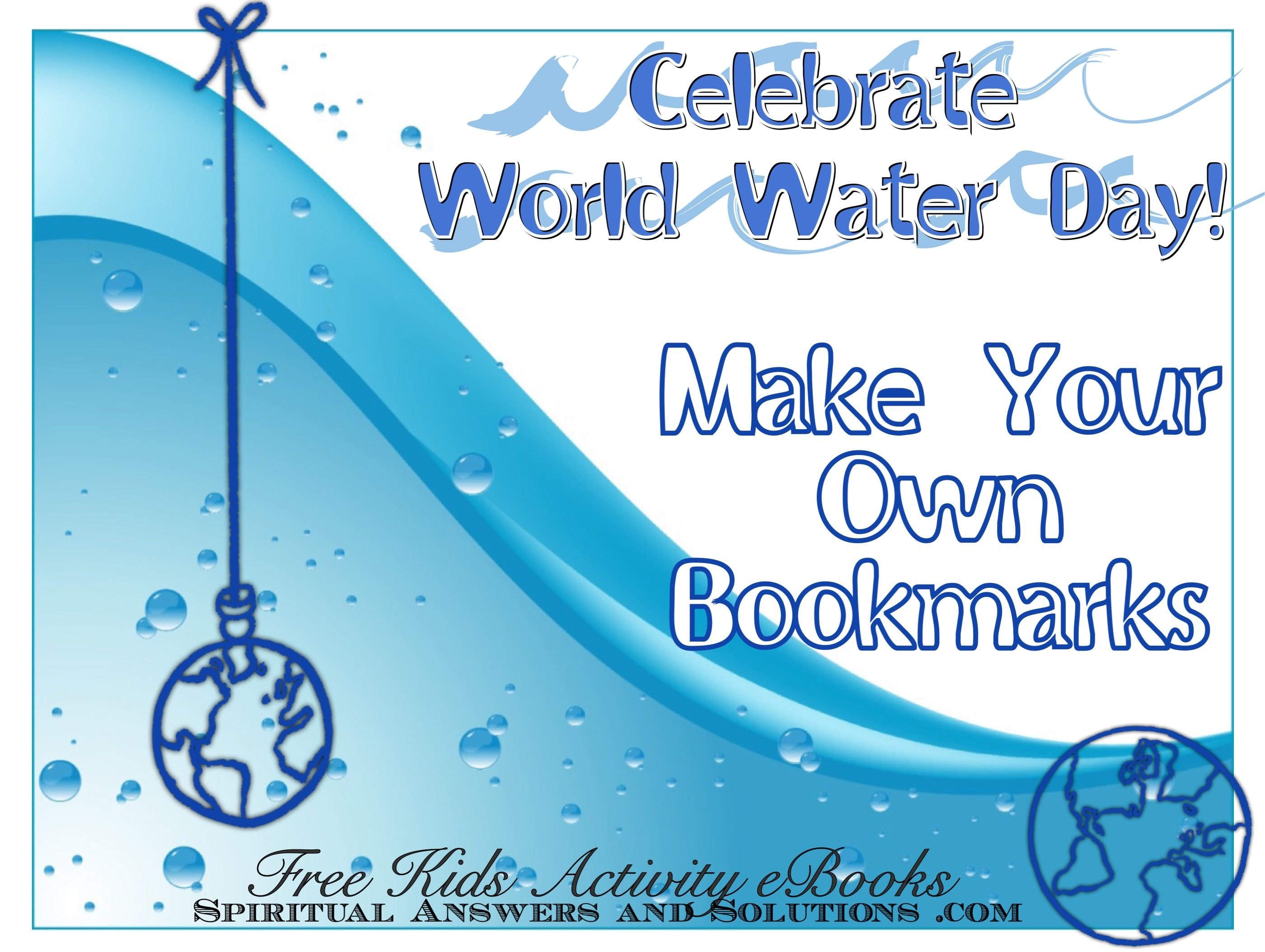 Celebrate World Water Day by making your own bookmarks! This eBook ...