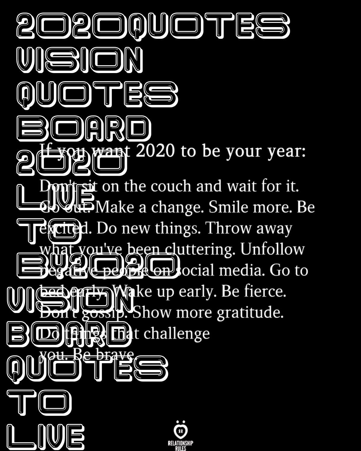 2020quotes vision quotes board 2020 live to by2020