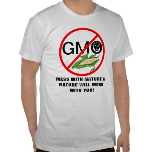 Say No To GMO T-shirts