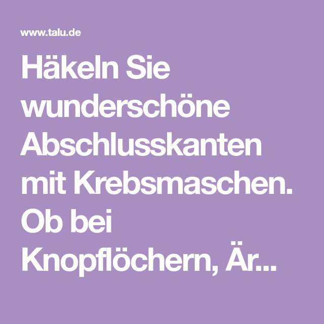 How To Krebsmaschen Häkeln Lernen Diy Anleitung Haekeln Deutsch