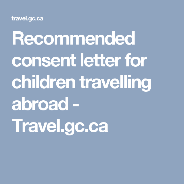Recommended consent letter for children travelling abroad travel recommended consent letter for children travelling abroad travelgc thecheapjerseys Images