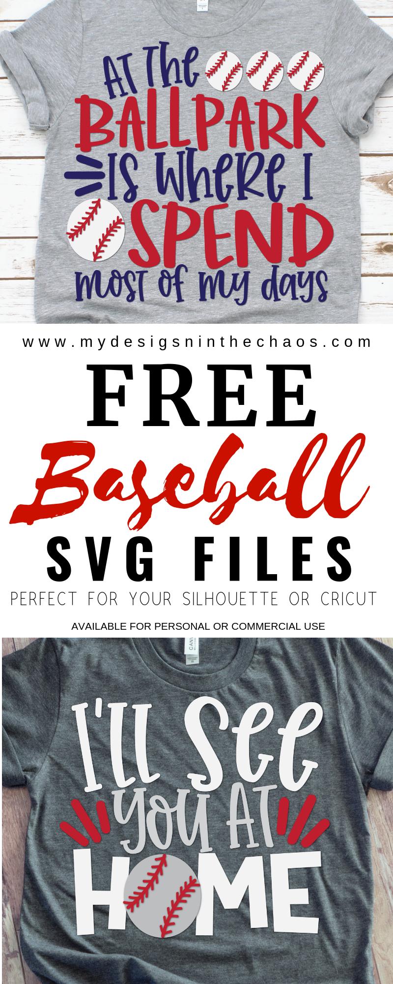 Free Baseball Svg Files For Silhouette Or Cricut My Designs In The Chaos Baseball Svg Cricut Baseball