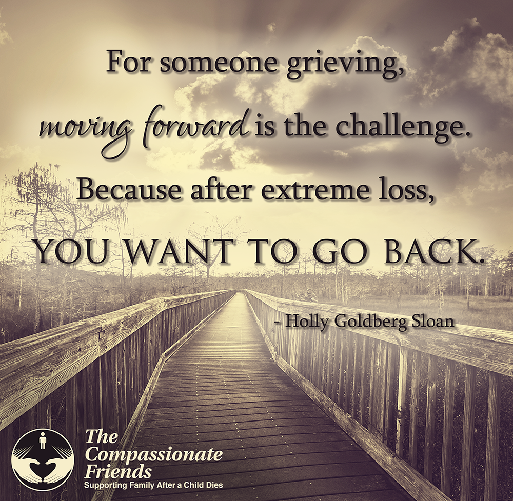 Grief Quotes For Someone Grieving Moving Forward The