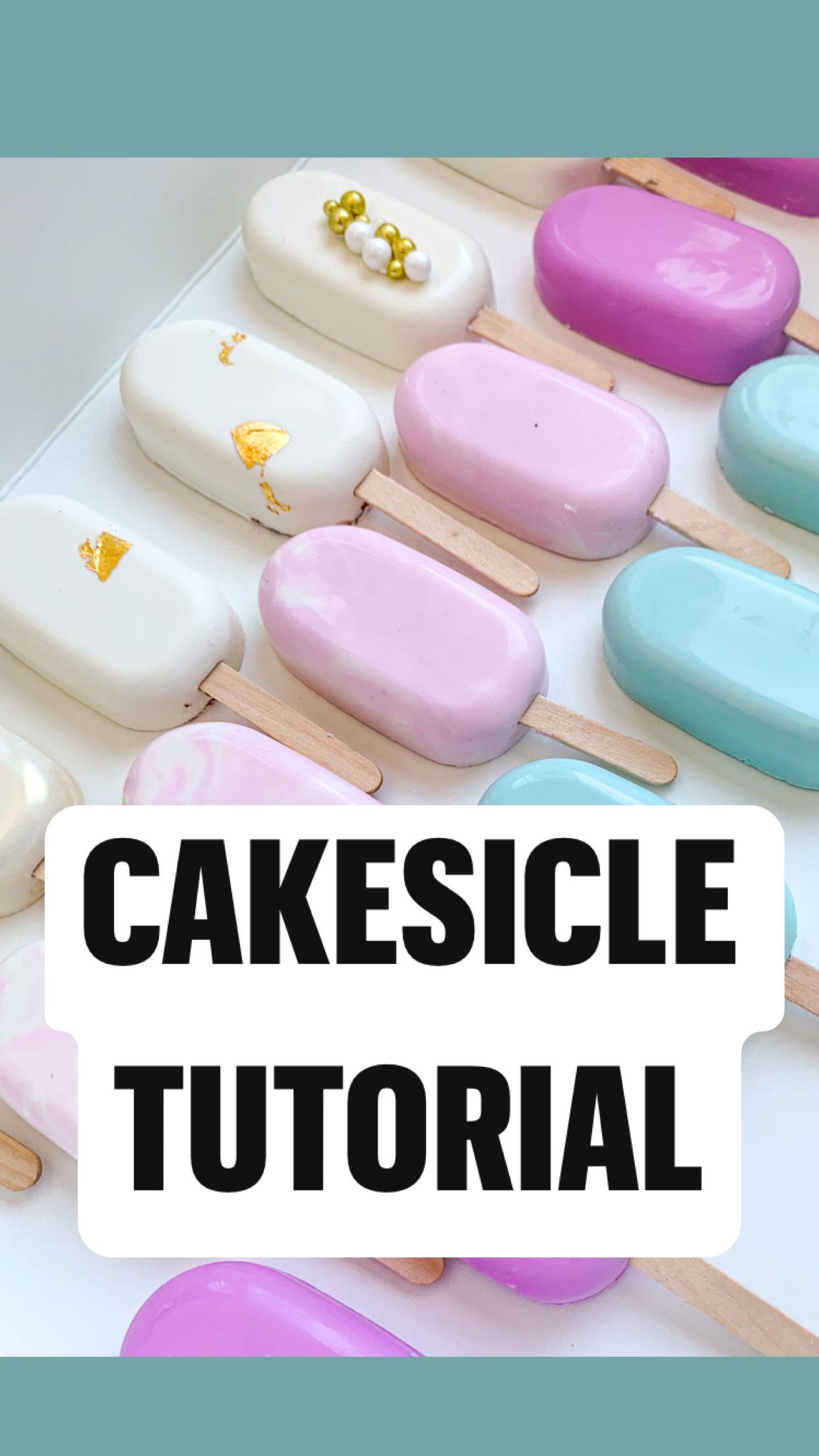 Cakesicle tutorial