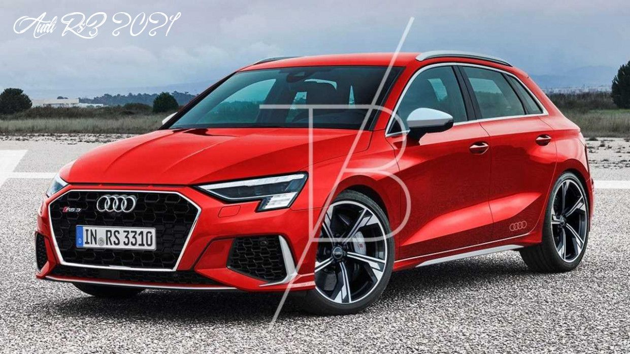 Audi Rs3 2021 Review And Release Date in 2020 Audi rs3