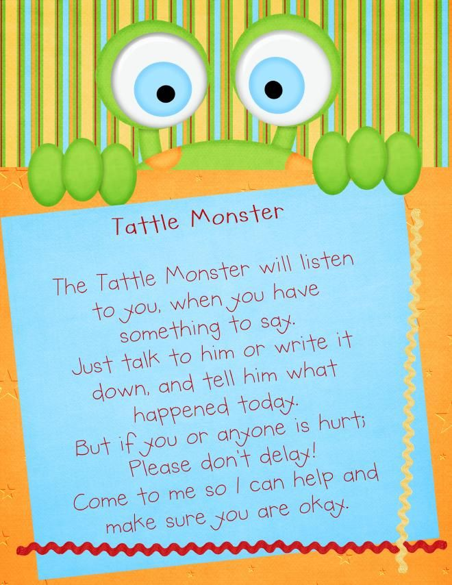 This is a very cute way to help young kids understand that they do not need to go to the teacher to tattle always. Often children want to tell the teacher whenever something minor happens, then everyone tries to either defend themselves or others, get revenge by tattling more, or joining in to the first tattle. This could quickly get out of hand. They can easily see that they need to tell some things only to the monster, but anything truly important should be told to the teacher.