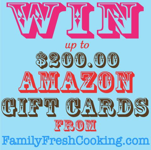 Win up to $200 AMAZON.COM gift cards from FamilyFreshCooking.com. Enter: http://www.familyfreshcooking.com/2012/03/25/win-amazon-gift-cards/ #FREE  #Freebie Re-Pin for extra entries.
