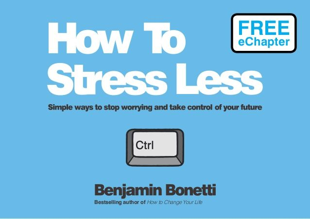 How to Stress Less_sample chapter by Capstone Publishing via - Capstone Publishing