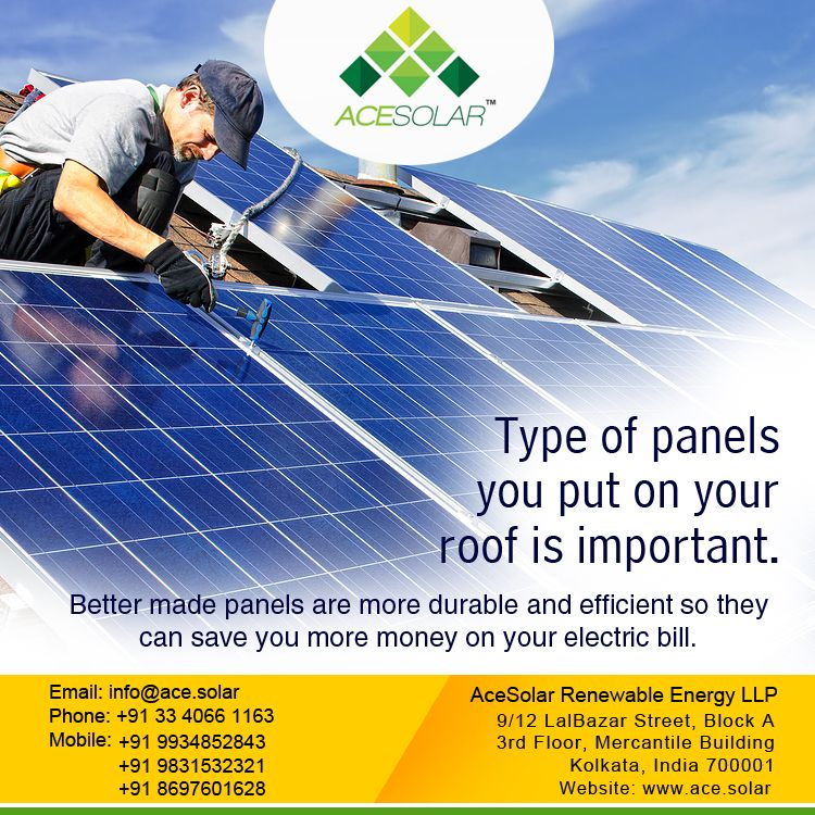 Type Of Panels You Put On Your Roof Is Important Visit Http Www Ace Solar Solar Renewable Energy Roof