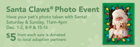 Petsmart Santa Claws Photo Event Bring In Your Pet For A Photo With Santa For Only 9 95 With Pet Perks Plus Five Do Pets Pet Store Veterinary Services