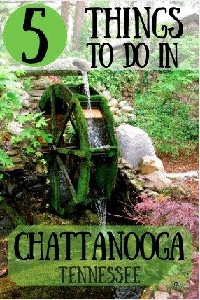 5 Things to do In Chattanooga, Tennessee (Besides Ruby Falls) - Peanuts or Pretzels