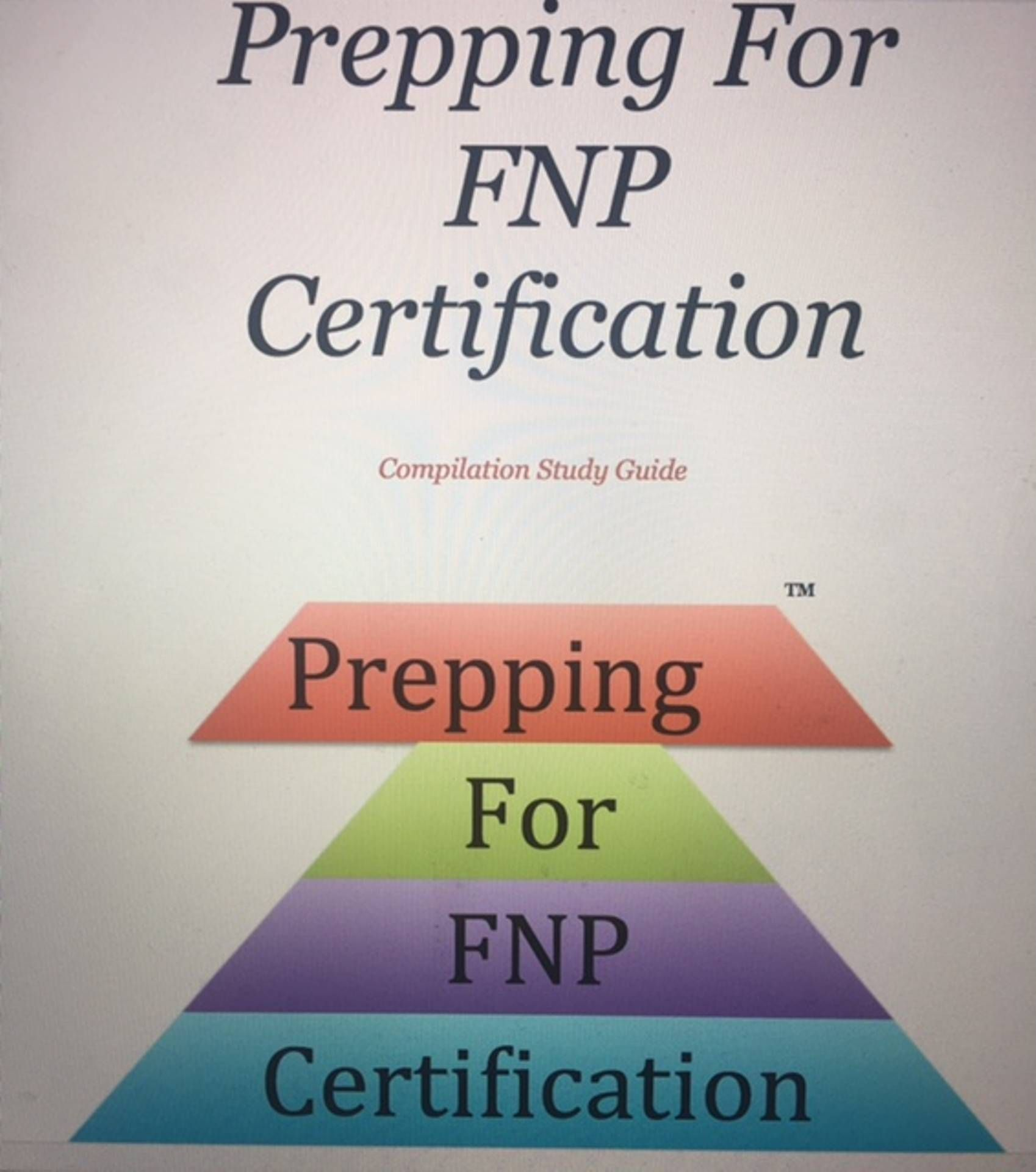 Purchase Our Compilation Study Guides Today Prepping For Fnp