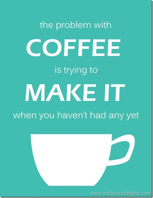 simple solution: get it ready the night before and use a coffee maker with a timer so the coffee is ready when you wake up!