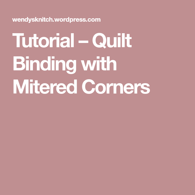 Quilt Binding With Mitered Corners