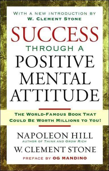 Success Through A Positive Mental Attitude Quotes Books Reading