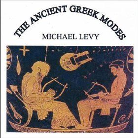 The Ancient Greek Modes Michael Levy   Format: MP3 Download 5 0 out