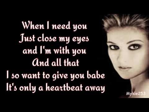 Celine Dion When I Need You Lyrics 90 S Throwback Youtube Need You Lyrics Yours Lyrics Celine Dion Lyrics