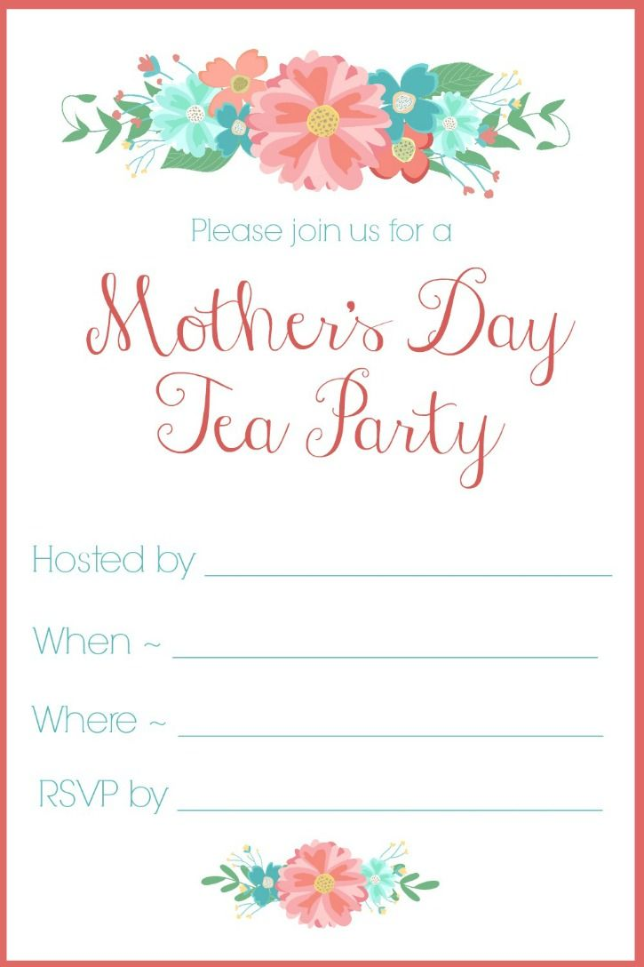 MotherS Day Tea Party Invitation Free Printables  Flower