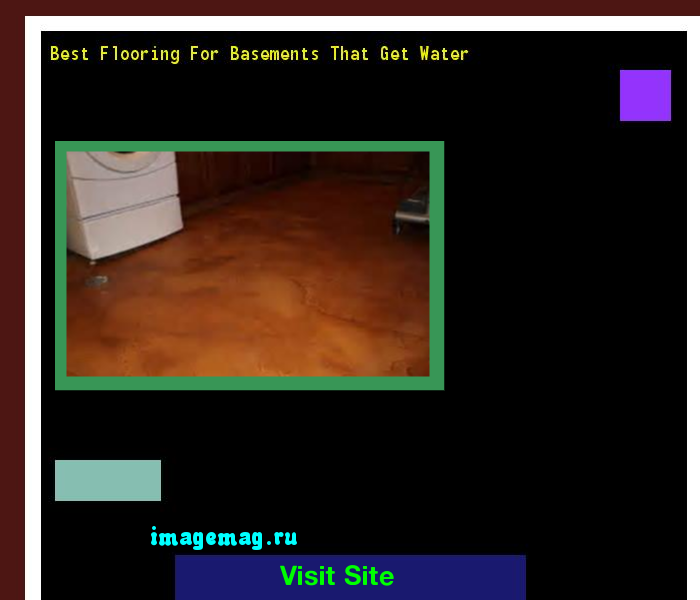 Best Flooring For Basements That Get Water The Best Image - Best flooring for basements that get water