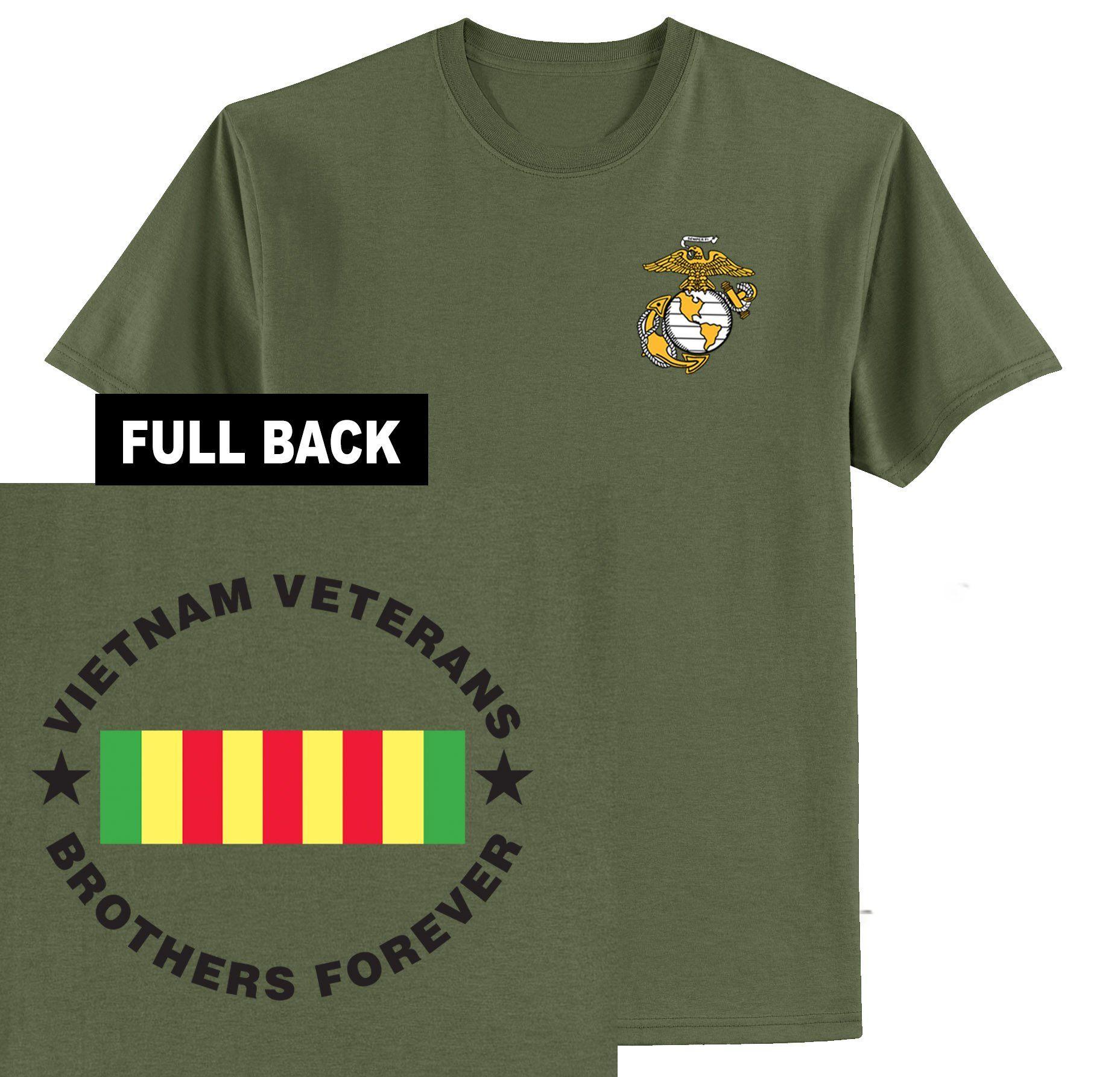 Vietnam Veteran Brothers Forever Tee Front Back Vietnam Veterans Vietnam Veteran